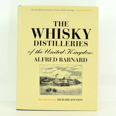 Whisky Book - The Whisky Distilleries Of The United Kingdom By A Barnard 2003