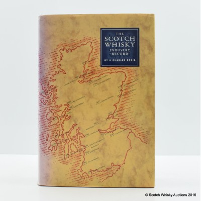 The Scotch Whisky Industry Record By H Charles Craig