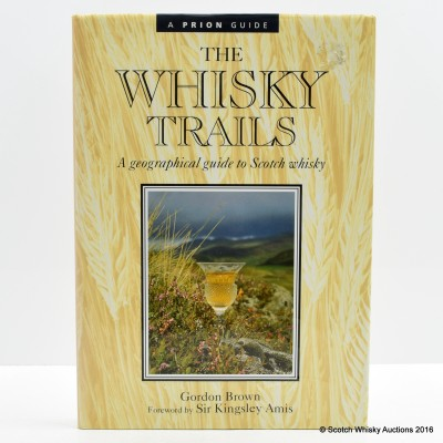 The Whisky Trails by Gordon Brown (1st Edition)